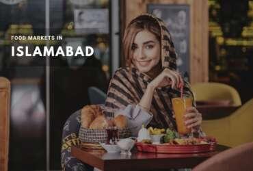 food markets in islamabad