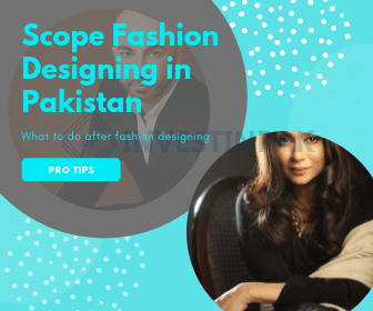 The Scope Of Fashion Designing In Pakistan Fashion Designing Facts