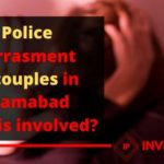 police harassment of couples in islamabad