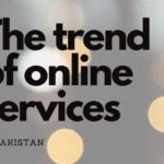 The trend of online services in pakistan