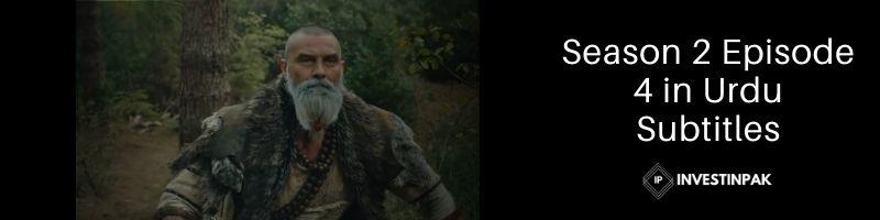 Season 2 Episode 4 in Urdu Subtitles