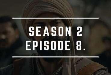 Kurulus Osman Season 2 Episode 8 in Urdu