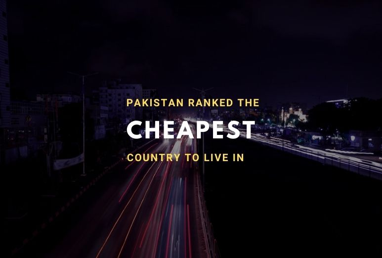 Pakistan Ranked as the Cheapest Country to Live in