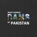 famous dams of Pakistan